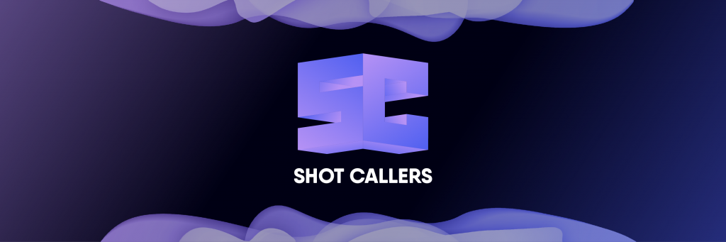 The Shot Callers